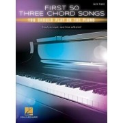 First 50 3-Chord Songs You Should Play on Piano, Paperback/Hal Leonard Corp