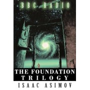 The Foundation Trilogy (Adapted by BBC Radio), Paperback