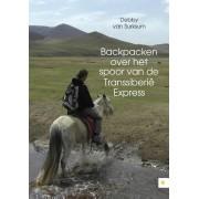 Reisverhaal Backpacken over het spoor van de Transsiberië express | Debby van Surksum