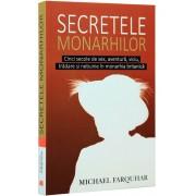Secretele monarhilor. Cinci secole de sex, aventura, viciu, tradare si nebunie in monarhia britanica. Editia a II-a