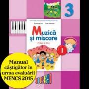 Muzica si miscare. Manual pentru clasa a III-a semestrul I contine editie digitala