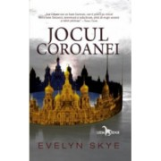 Jocul coroanei vol. 1 - Evelyn Skye