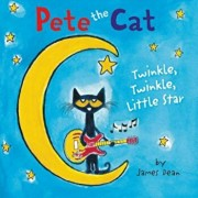 Pete the Cat: Twinkle, Twinkle, Little Star Board Book, Hardcover/James Dean