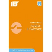 Note d'orientation 2 Isolation Switching 8th Edition par The Institution of Engineering and Technology