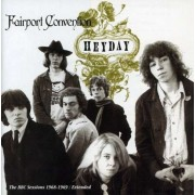 Fairport Convention - Heyday/ Bbc Sessions= Rema (0731458654223) (1 CD)