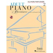 Adult Piano Adventures All-In-One Lesson Book 2: A Comprehensive Piano Course, Paperback