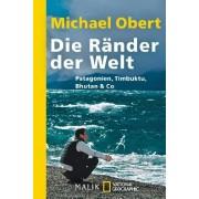 Michael Obert - Die Ränder der Welt: Patagonien, Timbuktu, Bhutan & Co. - Preis vom 24.05.2020 05:02:09 h