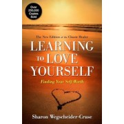 Learning to Love Yourself: Finding Your Self-Worth, Paperback