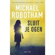 O'Loughlin: Sluit je ogen - Michael Robotham