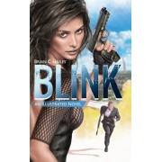 Blink: An Illustrated Spy Thriller Novel, Hardcover/Brian C. Hailes