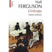 Istorie - Civilizatia. Vestul si restul - Niall Ferguson