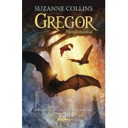 """""""Gregor pământeanul (Seria Cronici din subpământ, partea I)"""" - Suzanne Collins"""