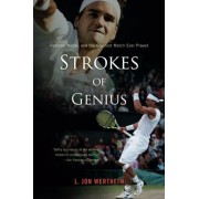 Strokes of Genius: Federer, Nadal, and the Greatest Match Ever Played, Paperback
