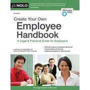 Create Your Own Employee Handbook: A Legal & Practical Guide for Employers, Paperback/Lisa Guerin