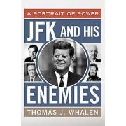 JFK and His Enemies par Whalen & Thomas J.