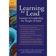 Learning to Lead: Lessons in Leadership for People of Faith, Paperback/Willard W. C. Ashley Sr