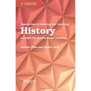 Approaches to Learning and Teaching History. A Toolkit for International Teachers, Paperback/Stuart Jack