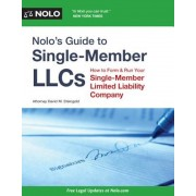 Nolo's Guide to Single-Member LLCs: How to Form & Run Your Single-Member Limited Liability Company, Paperback