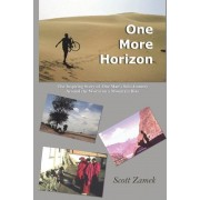 One More Horizon: The Inspiring Story of One Man's Solo Journey Around the World on a Mountain Bike, Paperback