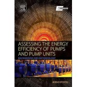 Assessing the Energy Efficiency of Pumps and Pump Units by Bernd St...