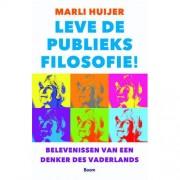 Leve de publieksfilosofie! - Marli Huijer