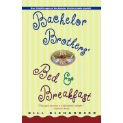 Bachelor Brother's Bed and Breakfast, Paperback