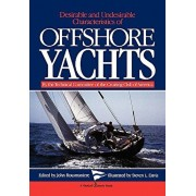 Desirable and Undesirable Characteristics of Offshore Yachts, Paperback/Club of Americ Cruising Club of America