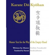 Karate Do Kyohan: Master Text for the Way of the Empty-Hand, Paperback