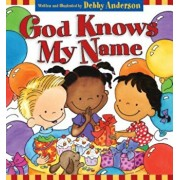 God Knows My Name, Hardcover/Debby Anderson