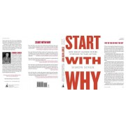 Start with Why: How Great Leaders Inspire Everyone to Take Action, Hardcover