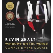 Kevin Zraly Windows on the World Complete Wine Course - Revised & Updated Edition (Zraly Kevin)(Cartonat) (9781454930464)