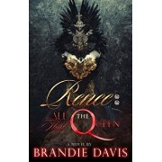 Renee: All Hail the Queen, Paperback/Brandie Davis