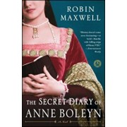 The Secret Diary of Anne Boleyn, Paperback/Robin Maxwell