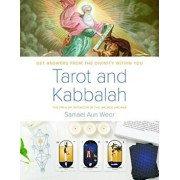 Tarot and Kabbalah: The Path of Initiation in the Sacred Arcana: The Most Comprehensive and Authoritative Guide to the Esoteric Sciences Within All Re, Paperback/Samael Aun Weor