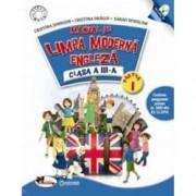 Limba moderna Engleza. Manual pentru clasa a III-a partea I + partea a II-a contine editie digitala