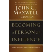 Becoming a Person of Influence, Paperback