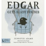 """Edgar Gets Ready for Bed: A Babylit(r) Board Book: Inspired by Edgar Allan Poe's """"The Raven"""", Hardcover"""