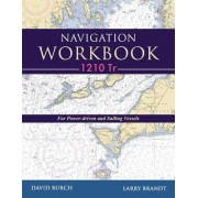 Navigation Workbook 1210 Tr: For Power-Driven and Sailing Vessels, Paperback