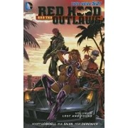 Red Hood and the Outlaws, Volume 6: Lost and Found, Paperback/Scott Lobdell