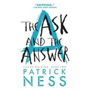The Ask and the Answer, Paperback/Patrick Ness