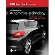 Fundamentals of Automotive Technology: Principles and Practice, Hardcover/Kirk Vangelder