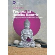 Trezirea lui Buddha launtric - Lama Surya Das