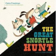 The Great Snortle Hunt by Claire Freedman