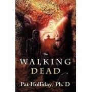 The Walking Dead, Paperback/Pat Holliday Phd
