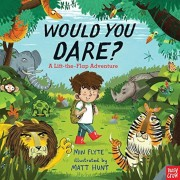 Would You Dare. . . ?: A Lift-The-Flap Adventure, Hardcover