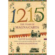 1215: The Year of Magna Carta, Paperback/Danny Danziger