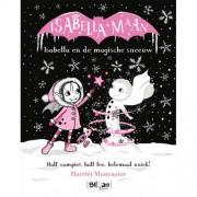 Isabella Maan: Isabella en de magische sneeuw - Harriet Muncaster