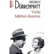 Vizita batranei doamne - Friedrich Durrenmatt