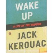 Wake Up: A Life of the Buddha, Paperback