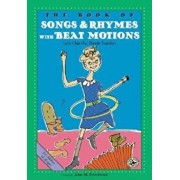 The Book of Songs & Rhymes with Beat Motions: Let's Clap Our Hands Together, Paperback/John M. Feierabend